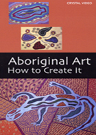 Aboriginal Art: How to Create It