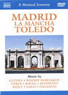 A Musical Journey - Madrid, La Mancha and Toledo