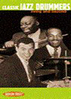 Classic Jazz Drummers: Swing Era and Beyond (video)
