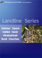 Landline Series - Jimbour Opera, Mallee Music, Nindooinbah, Rural Churches