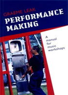 Performance Making: A Manual for Music Workshops - BOOK