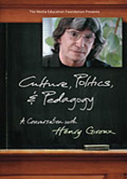 Giroux: Culture, Politics and Pedagogy: A Conversation with Henry Giroux (2006)