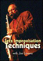 Joe Lovano: Improvisation - Developing a Personal Approach