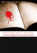 Literature with a Message: Protest & Propaganda, Satire & Social Comment