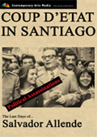 POLITICAL ASSASSINATIONS : Coup d'Etat in Santiago: The Last Days of Salvador Allende
