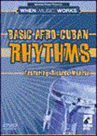 Basic Afro-Cuban Rhythms - When Music Works Series