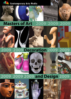 Masters of Art, Decoration and Design 2009