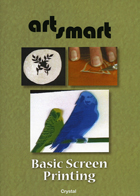 Artsmart  Basic Screen Printing