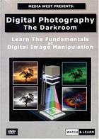 Digital Photography: The Darkroom