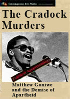 POLITICAL ASSASSINATIONS: Matthew Goniwe - The Cradock Murder