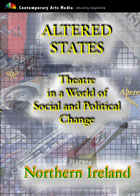 Altered States: Theatre in a World of Social and Political Change - IRELAND