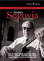 Andrés Segovia - In Portrait