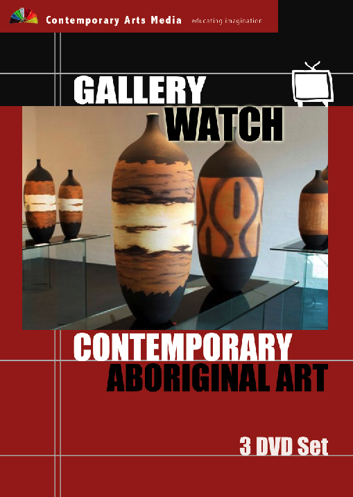 GALLERY WATCH: Contemporary Aboriginal Art - 3 DVD Set
