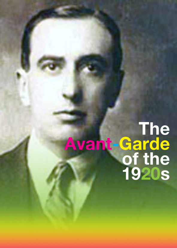 The Avant-Garde of the 1920s