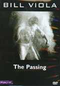 Bill Viola: The Passing