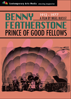 Benny Featherstone - Prince of Good Fellows