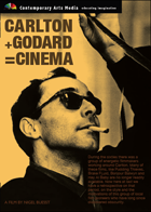 Carlton + Godard = Cinema