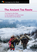 China : The Ancient Tea Route