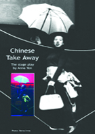 A One Woman Show: Chinese Take Away. The Stage Play