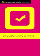 Communication is Power: Mass Media & Mass Persuasion