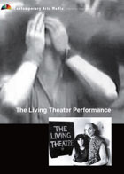 The Living Theater Performance