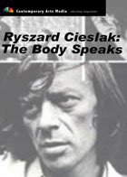 Ryszard Cieslak: The Body Speaks