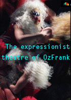 The expressionist theatre of OzFrank