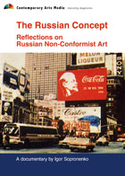 The Russian Concept: Reflections on Russian Non-Conformist Art