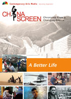 China Screen : A Better Life