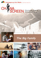 China Screen : The Big Family