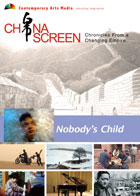 China Screen : Nobody's Child