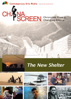 China Screen : The New Shelter