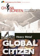 Global Citizen : Heavy Metal