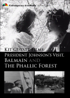 Kit Guyatt Films: President Johnson's Visit, Balmain and The Phallic Forest