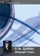 D.W. Griffith : Biograph Years