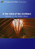 In the Mind of the Architect - Episode 2: The Public Good