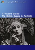 A Thousand Encores: The Ballets Russes in Australia