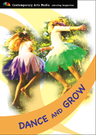Dance and Grow