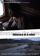 Crossing the Line : Itinerary of A Rebel