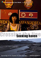 Crossing the Line : Seeking Haven
