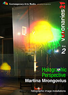 Visionaries 21 : Holographic Perspective
