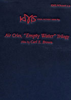 Air Cries Empty Water Trilogy