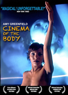 Greenfield: Cinema of the Body