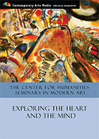 The Center For Humanities Seminars In Modern Art: Exploring the Heart and the Mind