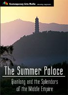 The Summer Palace : Qianlong and the Splendors of the Middle Empire