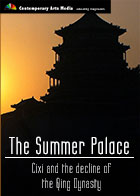 The Summer Palace : Cixi and the decline of the Qing Dynasty