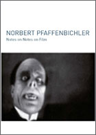 Norbert Pfaffenbichler - Notes on Notes on Film