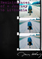 Jonas Mekas: Reminiscences of a Journey to Lithuania