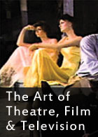 The Art of Theatre, Film and Television - An Introduction