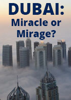 Dubai: Miracle or Mirage?